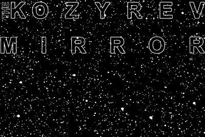 Kozyrev Mirrors- Russian Cosmism, The Biointernet, Teleportation